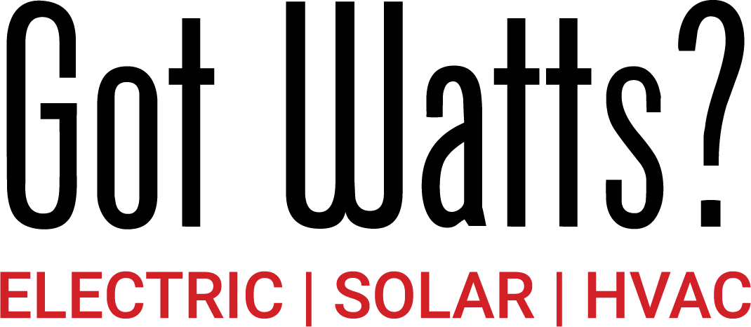 Got Watts? Electric, Solar & HVAC - CSLB 985920